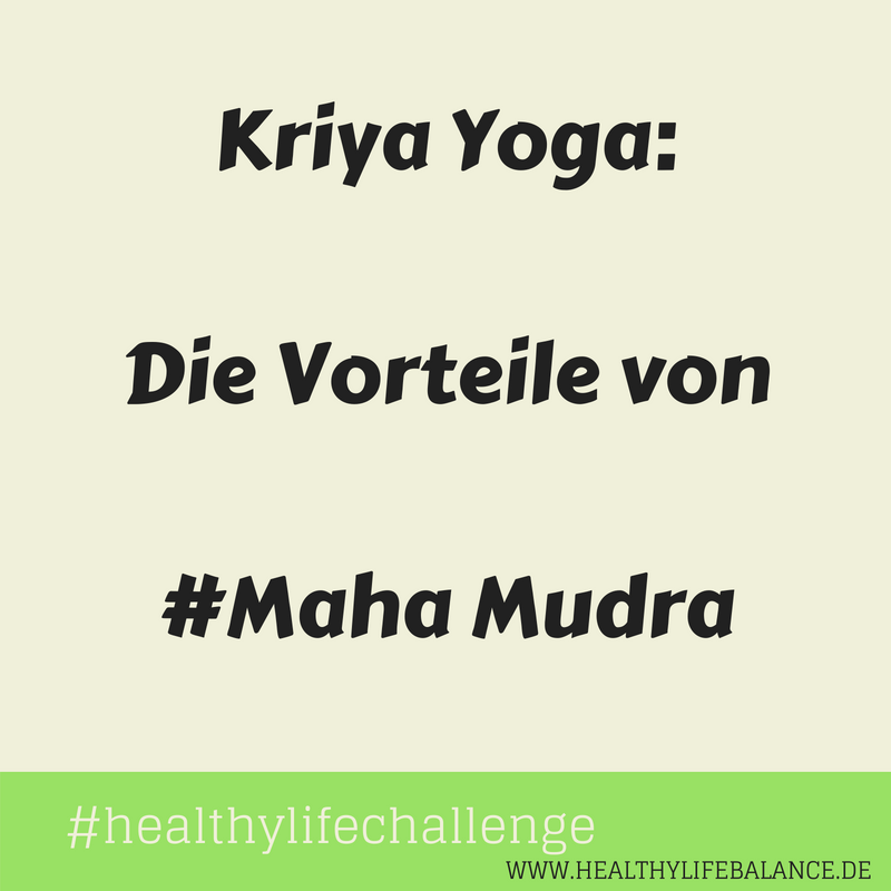 Kriya Meditation Maha Mudra Healthylifebabalce